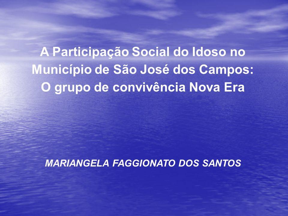 A Participação Social do Idoso no Município de São José dos Campos: