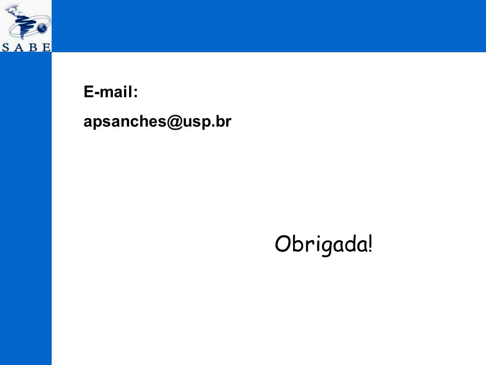 E-mail: apsanches@usp.br Obrigada!