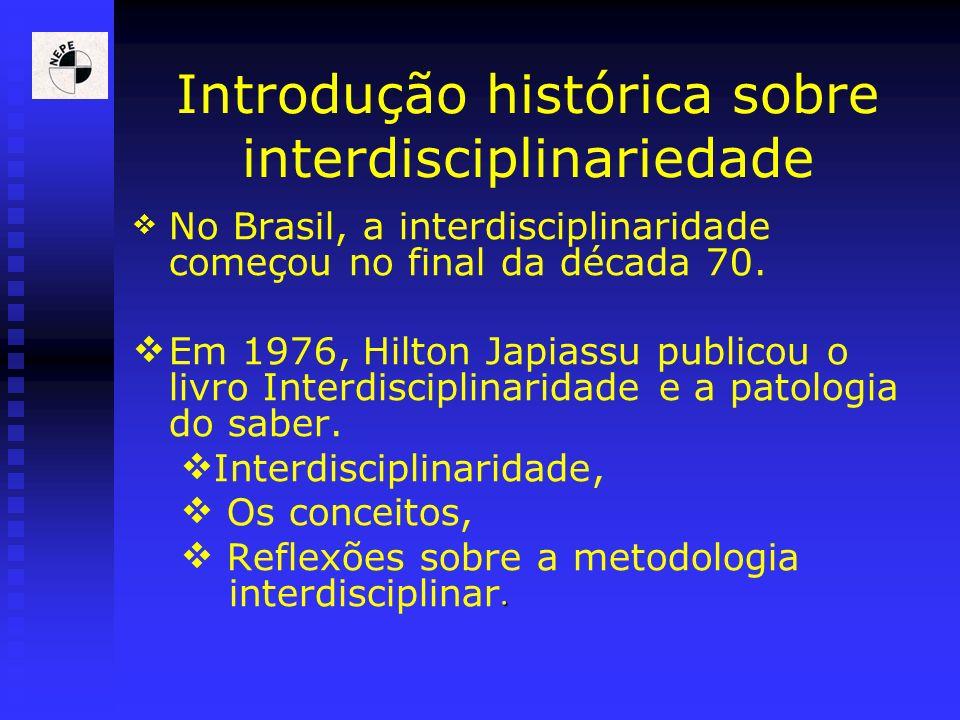 Introdução histórica sobre interdisciplinariedade