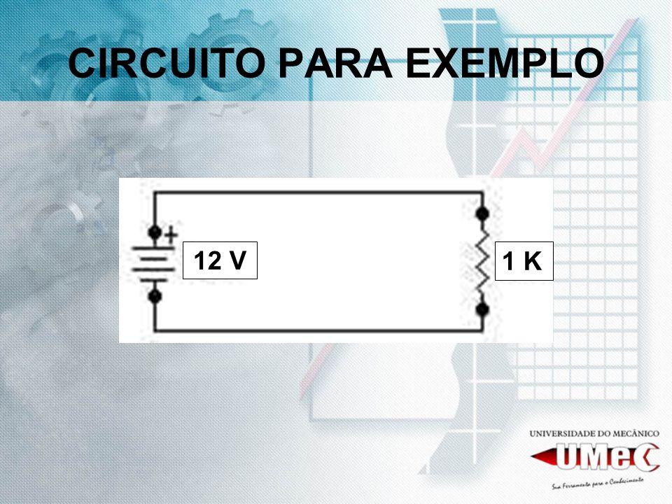 CIRCUITO PARA EXEMPLO 12 V 1 K