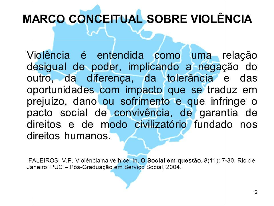 MARCO CONCEITUAL SOBRE VIOLÊNCIA
