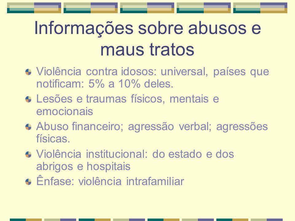 Informações sobre abusos e maus tratos