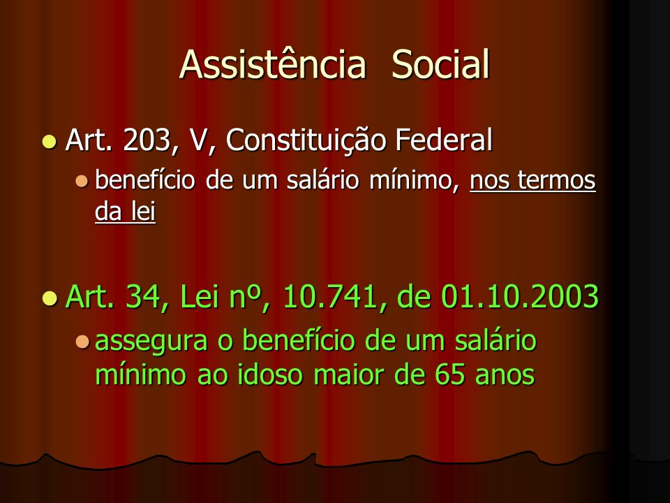 Assistência Social Art. 34, Lei nº, 10.741, de 01.10.2003