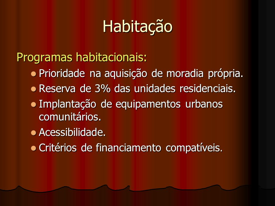 Habitação Programas habitacionais: