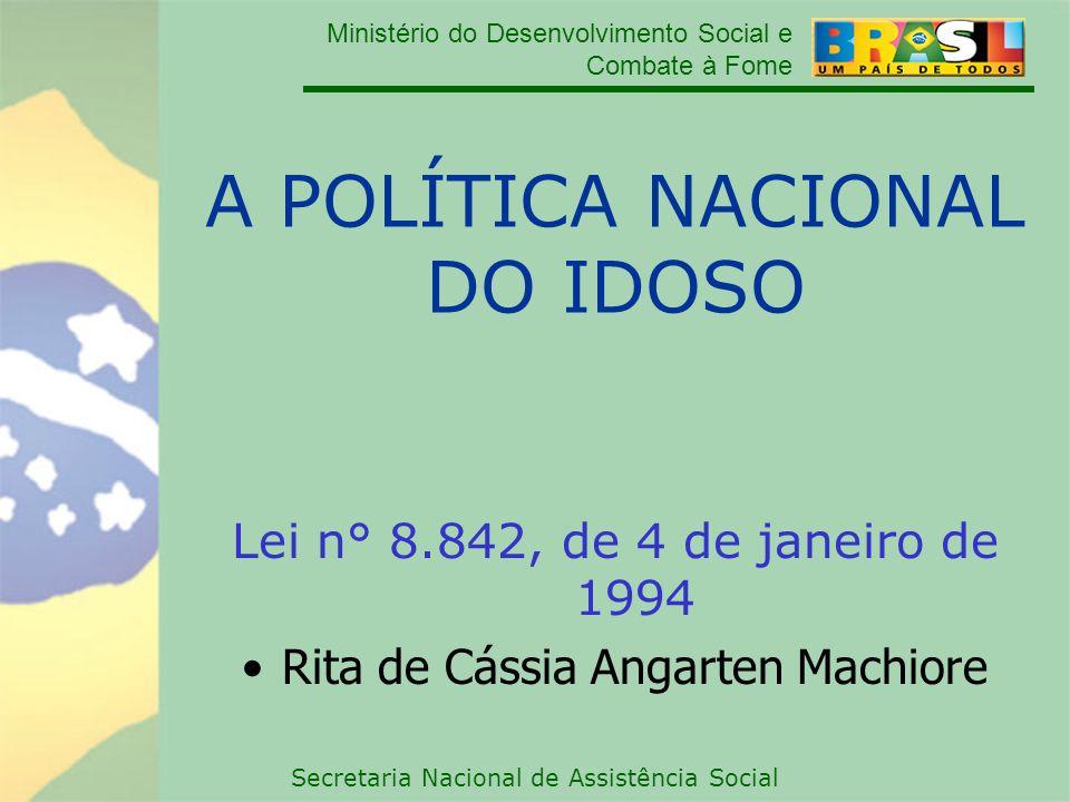 A POLÍTICA NACIONAL DO IDOSO