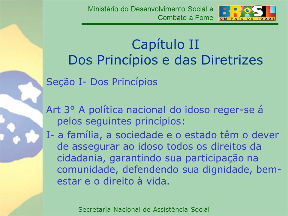 Capítulo II Dos Princípios e das Diretrizes