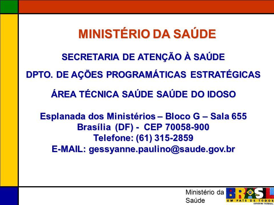 MINISTÉRIO DA SAÚDE SECRETARIA DE ATENÇÃO À SAÚDE