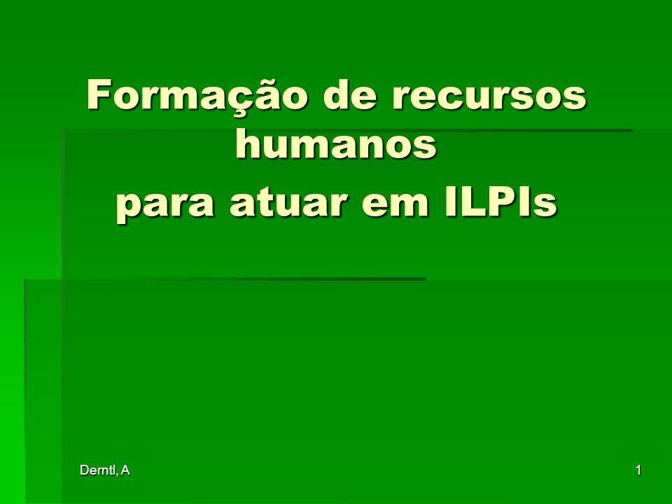 Formação de recursos humanos para atuar em ILPIs