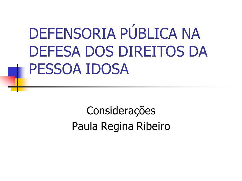 DEFENSORIA PÚBLICA NA DEFESA DOS DIREITOS DA PESSOA IDOSA