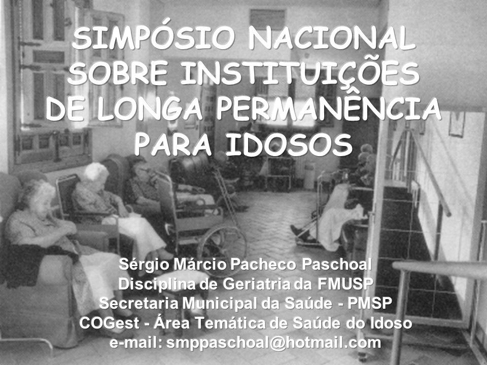 SIMPÓSIO NACIONAL SOBRE INSTITUIÇÕES DE LONGA PERMANÊNCIA PARA IDOSOS