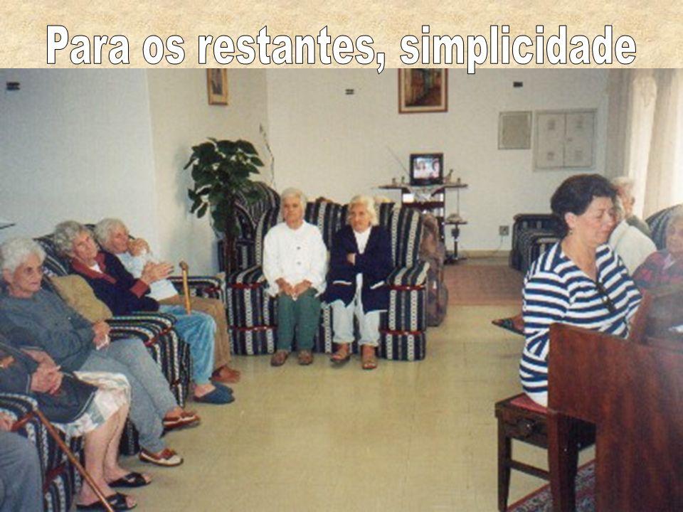 Para os restantes, simplicidade