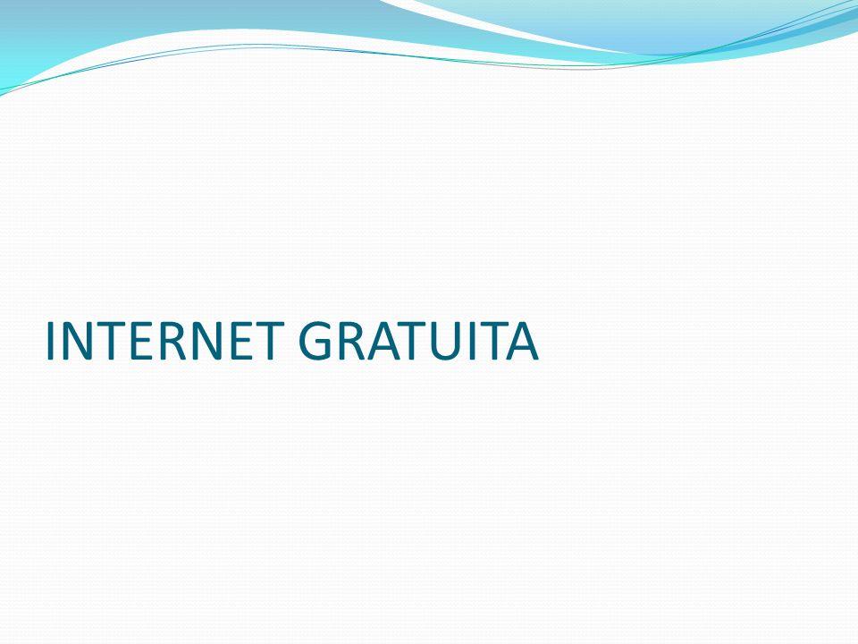 INTERNET GRATUITA
