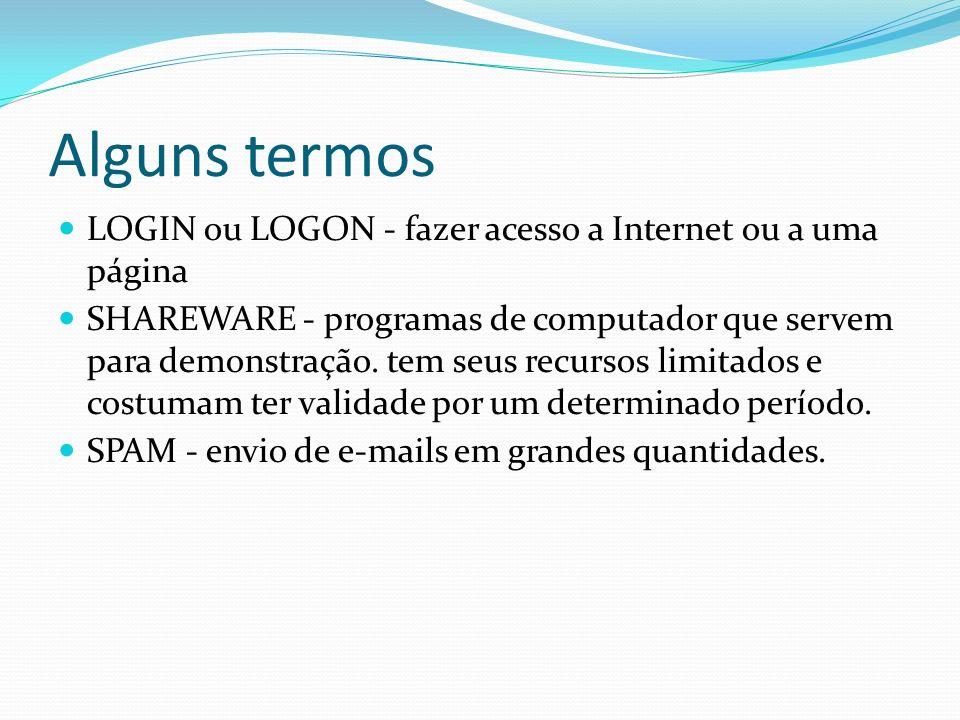 Alguns termos LOGIN ou LOGON - fazer acesso a Internet ou a uma página