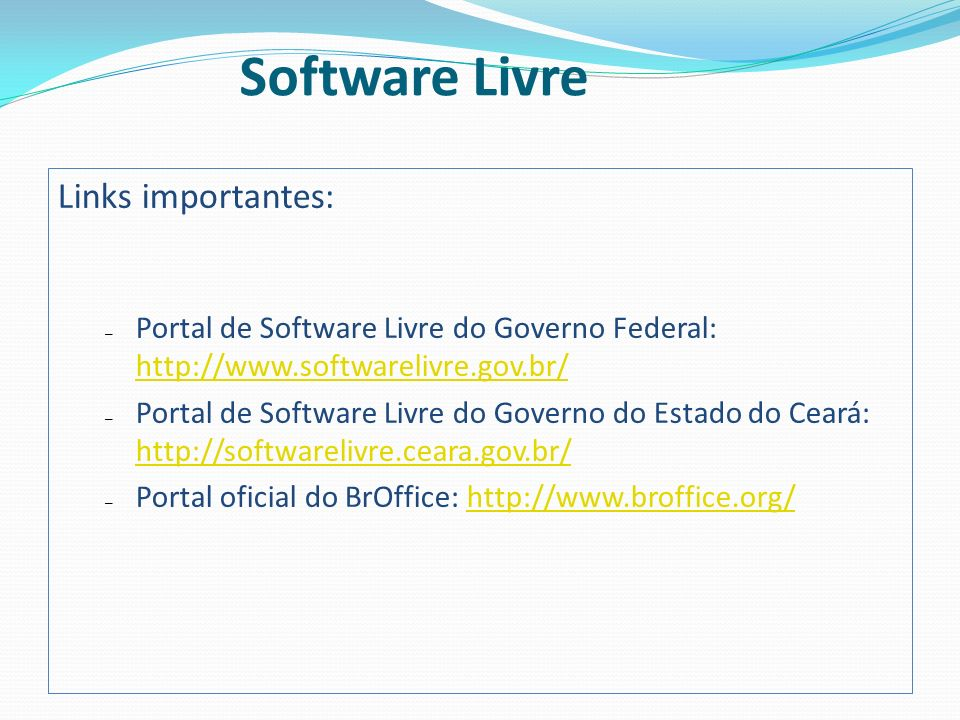 Software Livre Links importantes: