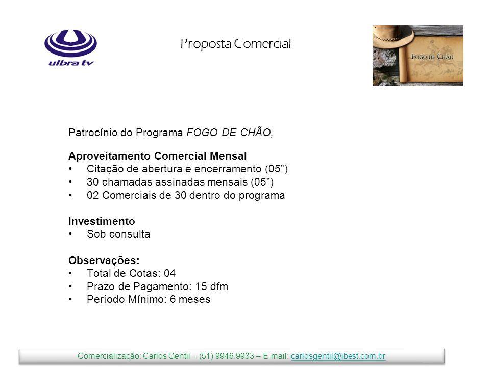 Proposta Comercial Patrocínio do Programa FOGO DE CHÃO,