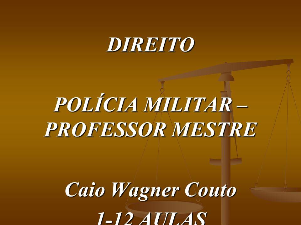 POLÍCIA MILITAR – PROFESSOR MESTRE
