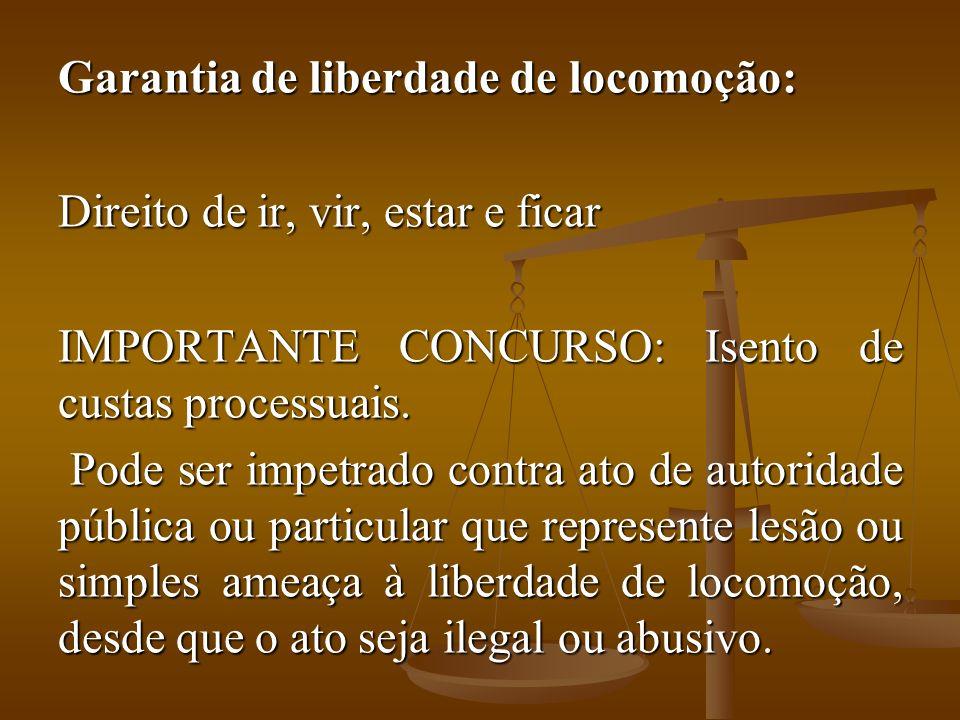 Garantia de liberdade de locomoção: