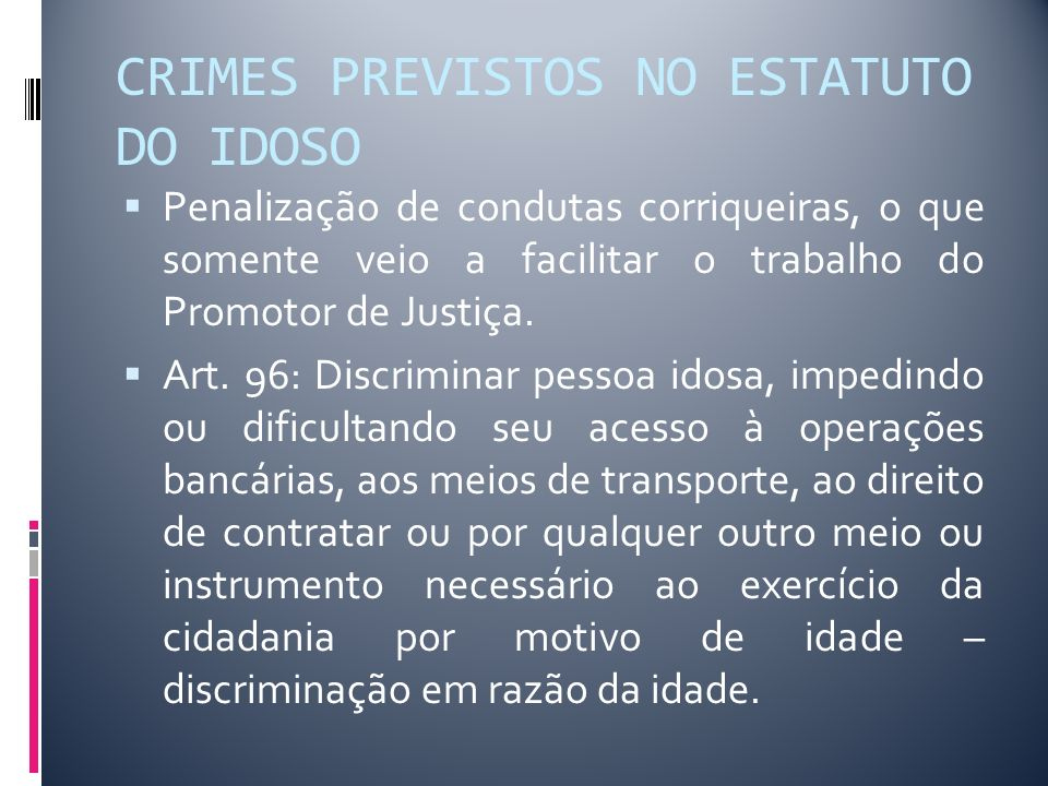 CRIMES PREVISTOS NO ESTATUTO DO IDOSO