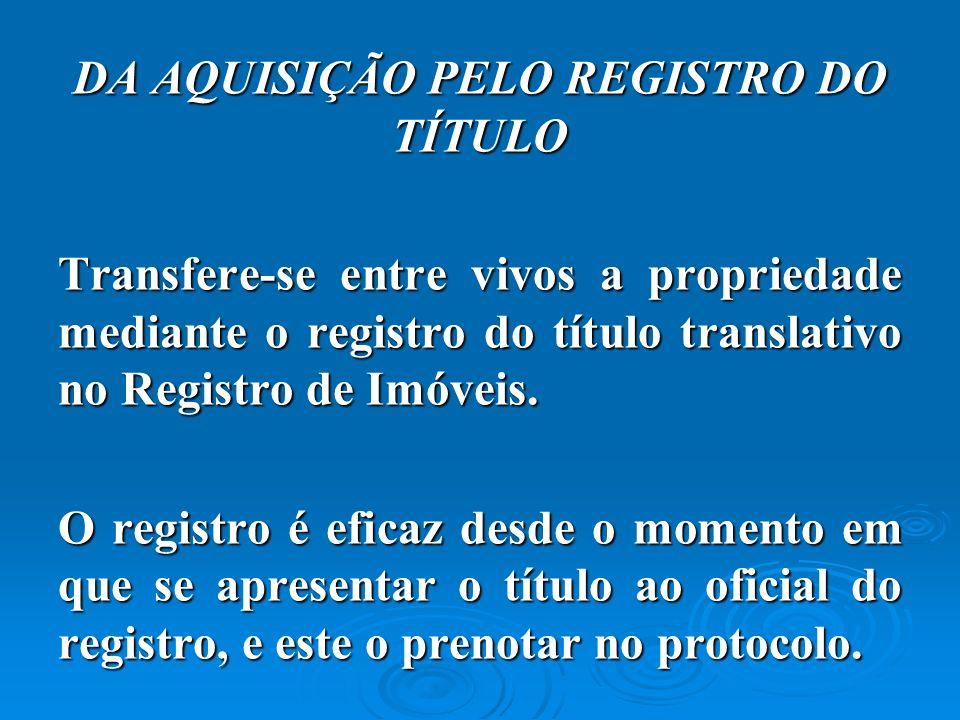 DA AQUISIÇÃO PELO REGISTRO DO TÍTULO