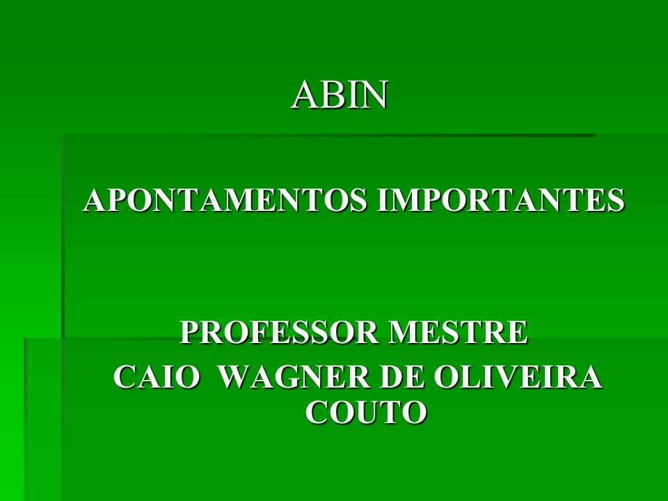APONTAMENTOS IMPORTANTES CAIO WAGNER DE OLIVEIRA COUTO