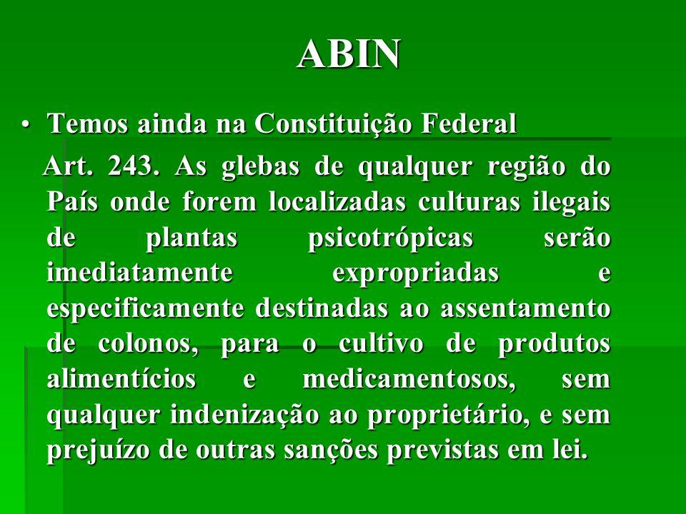 ABIN Temos ainda na Constituição Federal