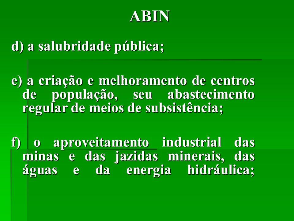 ABIN d) a salubridade pública;