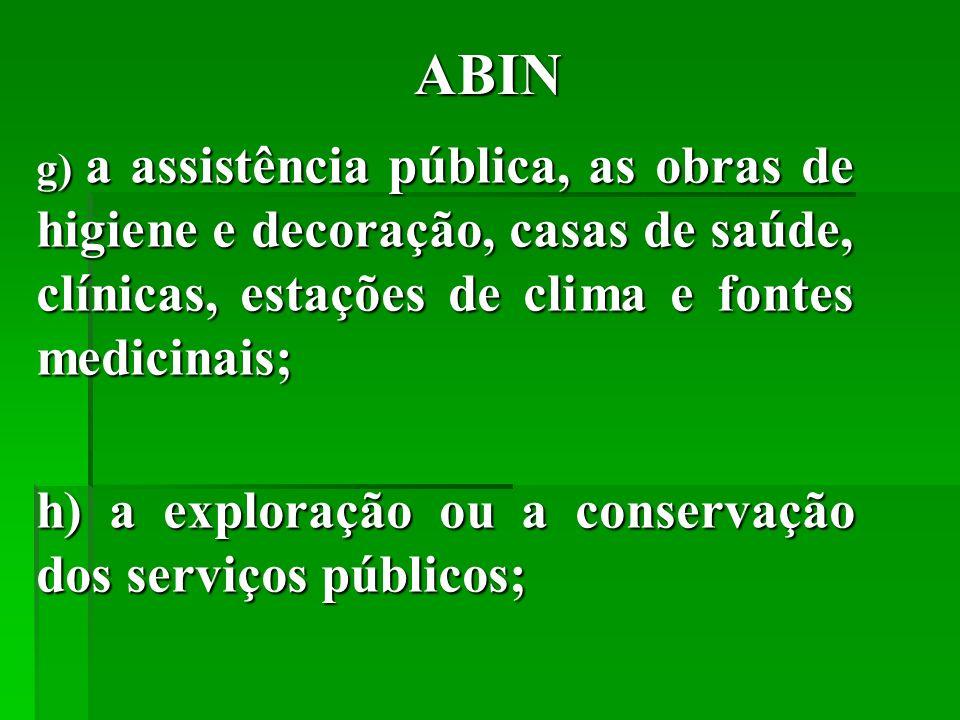 ABIN h) a exploração ou a conservação dos serviços públicos;