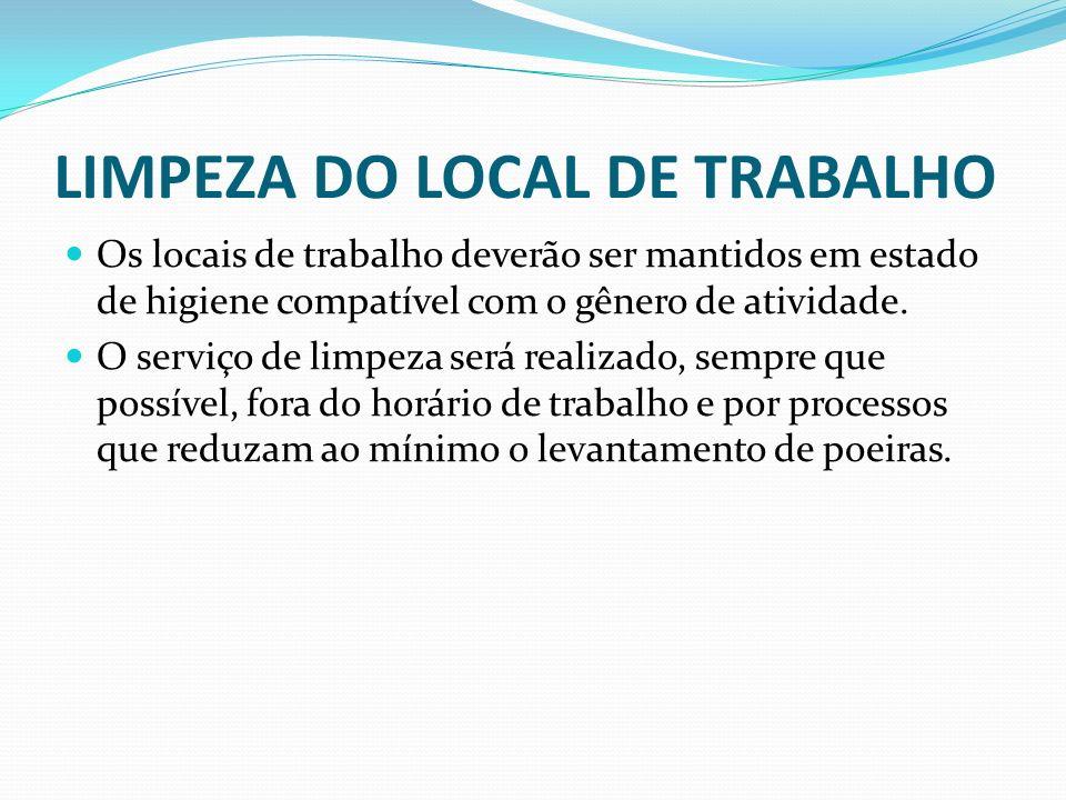 LIMPEZA DO LOCAL DE TRABALHO