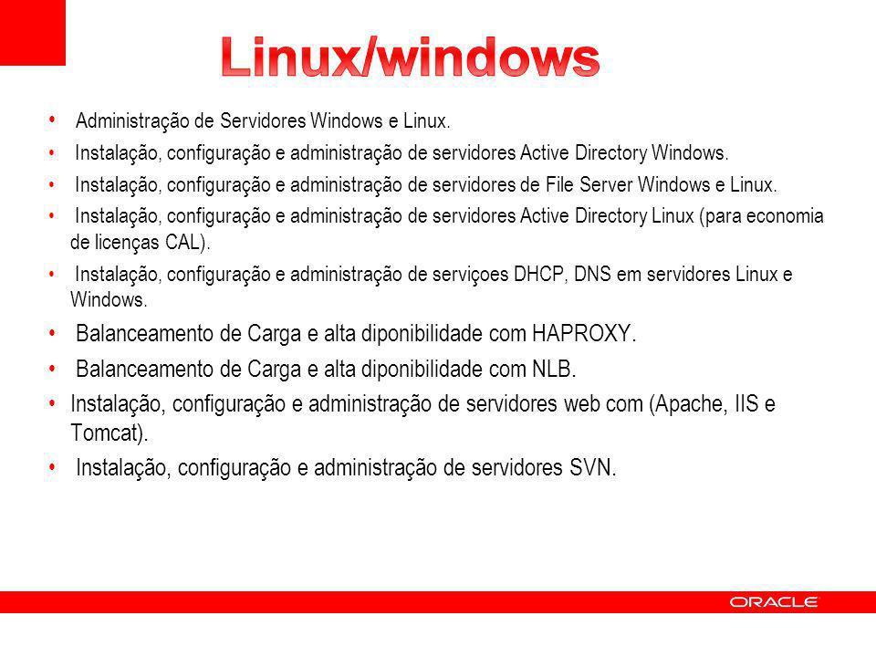 Linux/windows Administração de Servidores Windows e Linux.