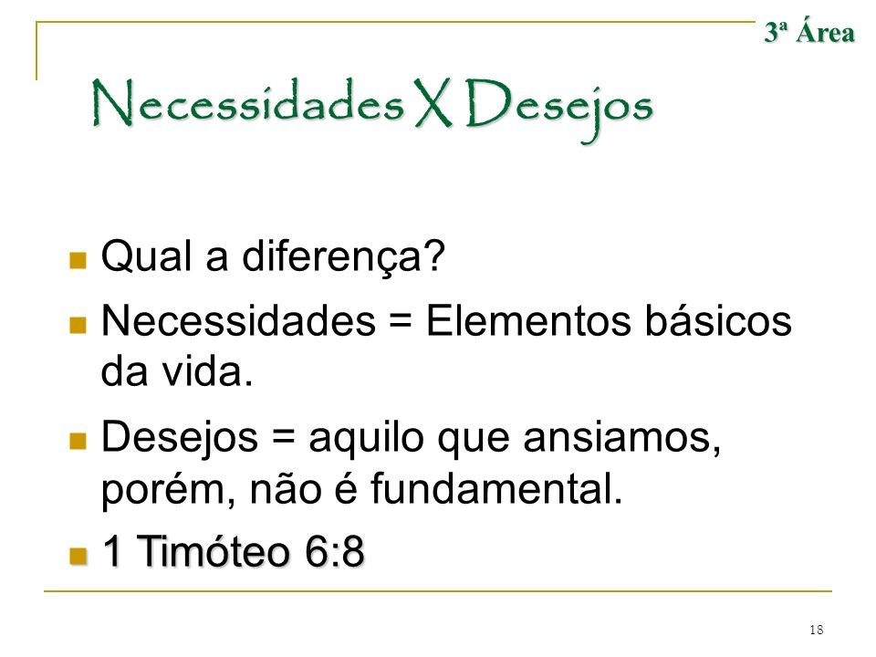 Necessidades X Desejos