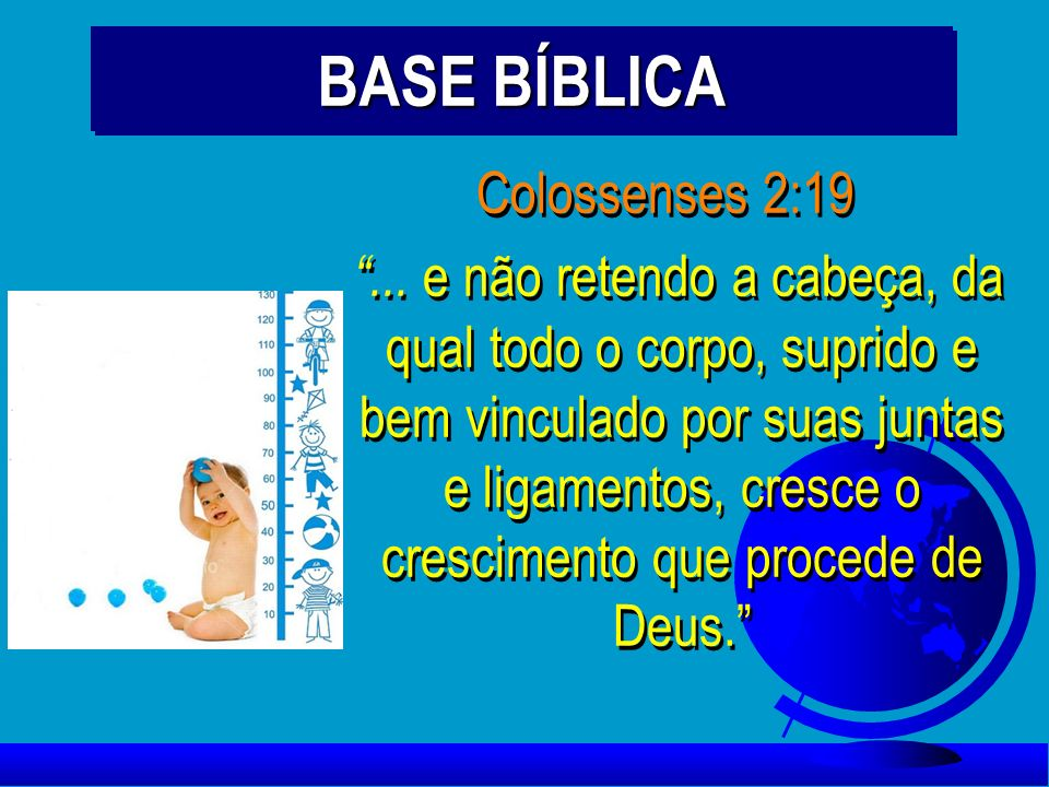BASE BÍBLICA Colossenses 2:19