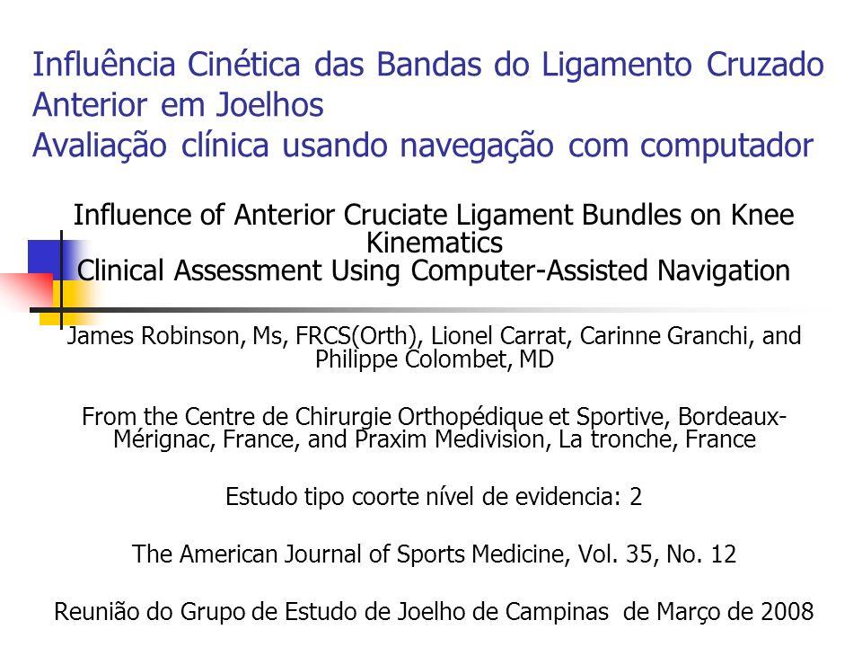 Influência Cinética das Bandas do Ligamento Cruzado Anterior em Joelhos Avaliação clínica usando navegação com computador