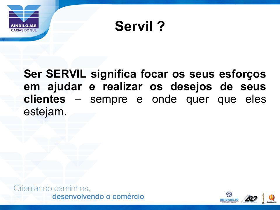Servil .
