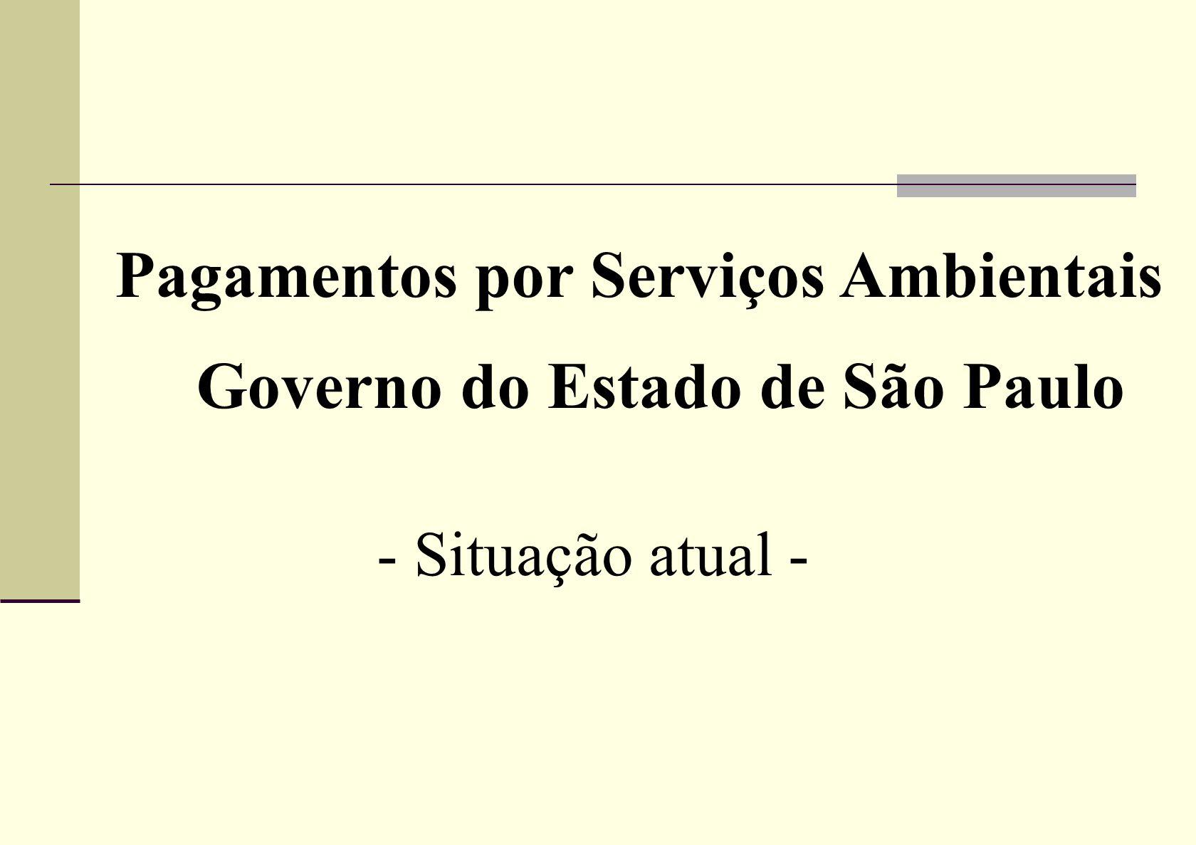 Pagamentos por Serviços Ambientais Governo do Estado de São Paulo