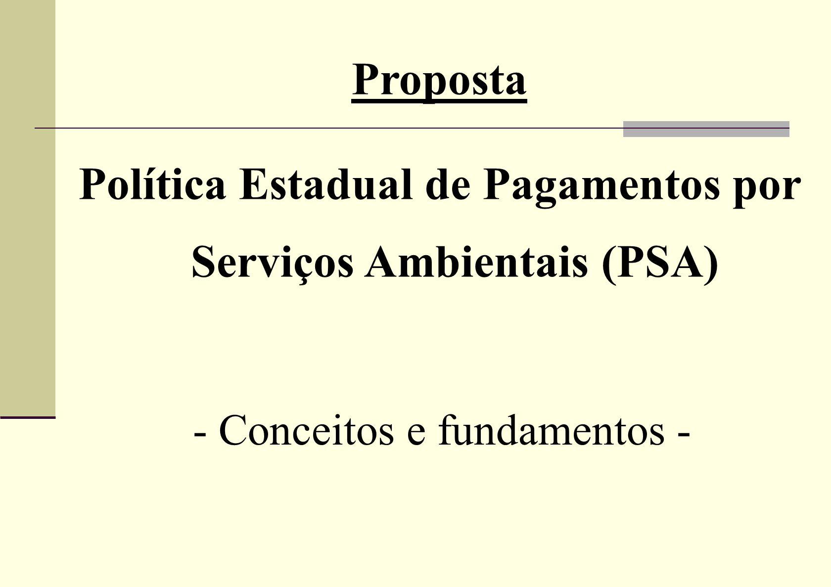 Política Estadual de Pagamentos por Serviços Ambientais (PSA)