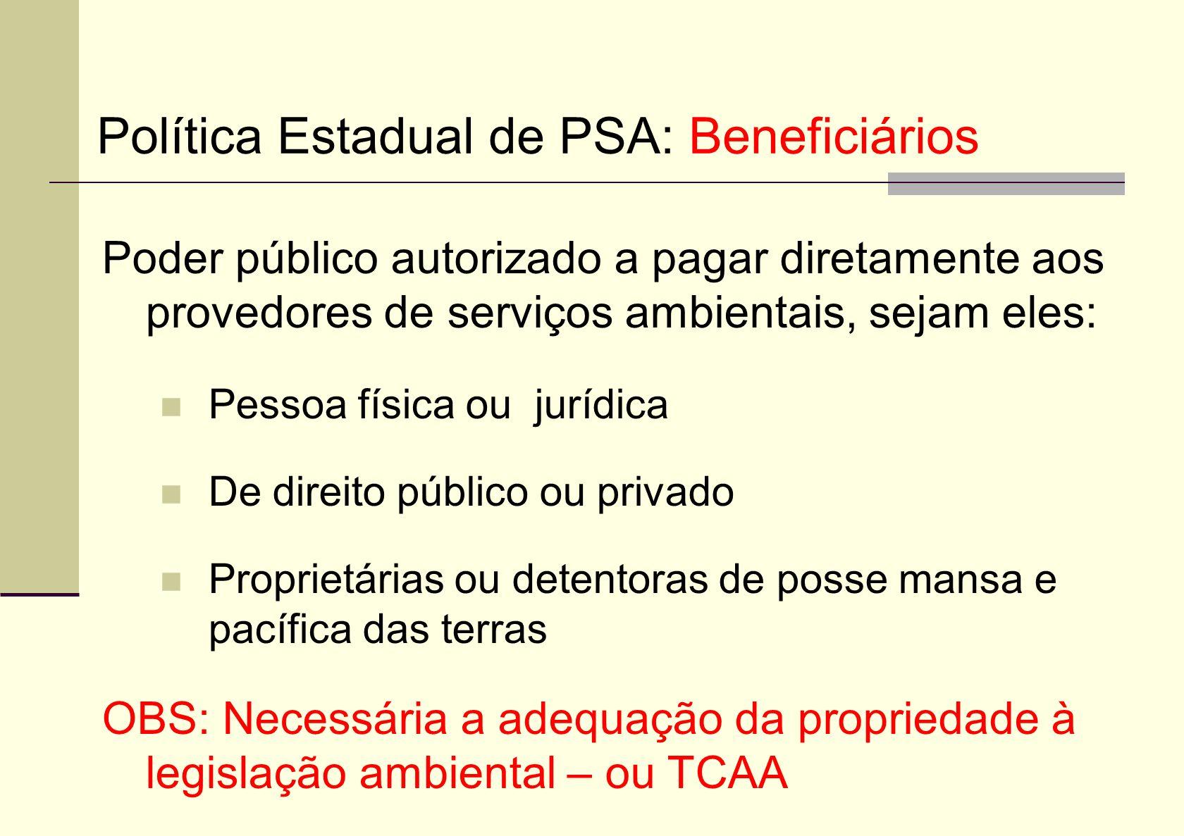 Política Estadual de PSA: Beneficiários