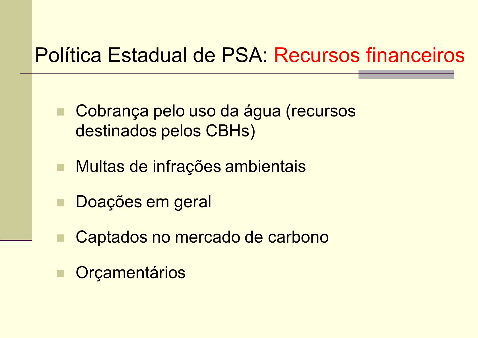 Política Estadual de PSA: Recursos financeiros