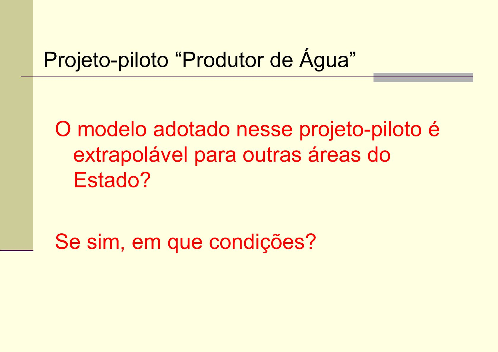 Projeto-piloto Produtor de Água