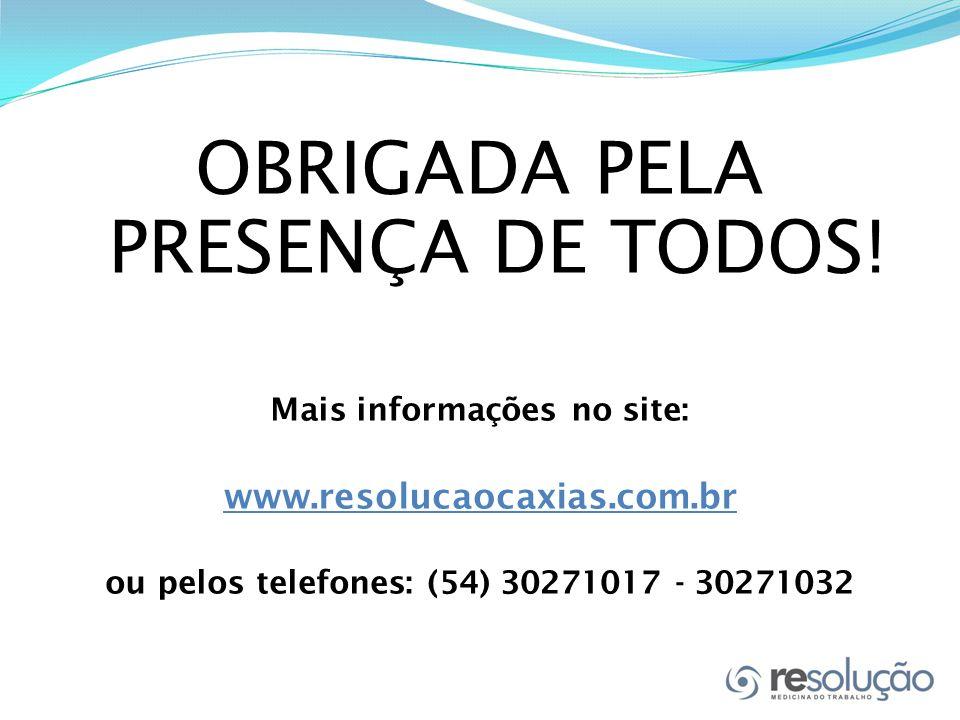 Mais informações no site: ou pelos telefones: (54) 30271017 - 30271032