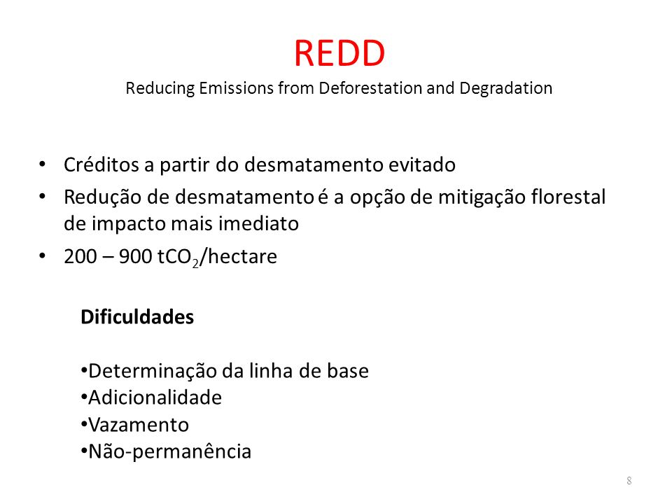 REDD Reducing Emissions from Deforestation and Degradation