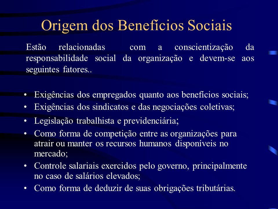 Origem dos Benefícios Sociais