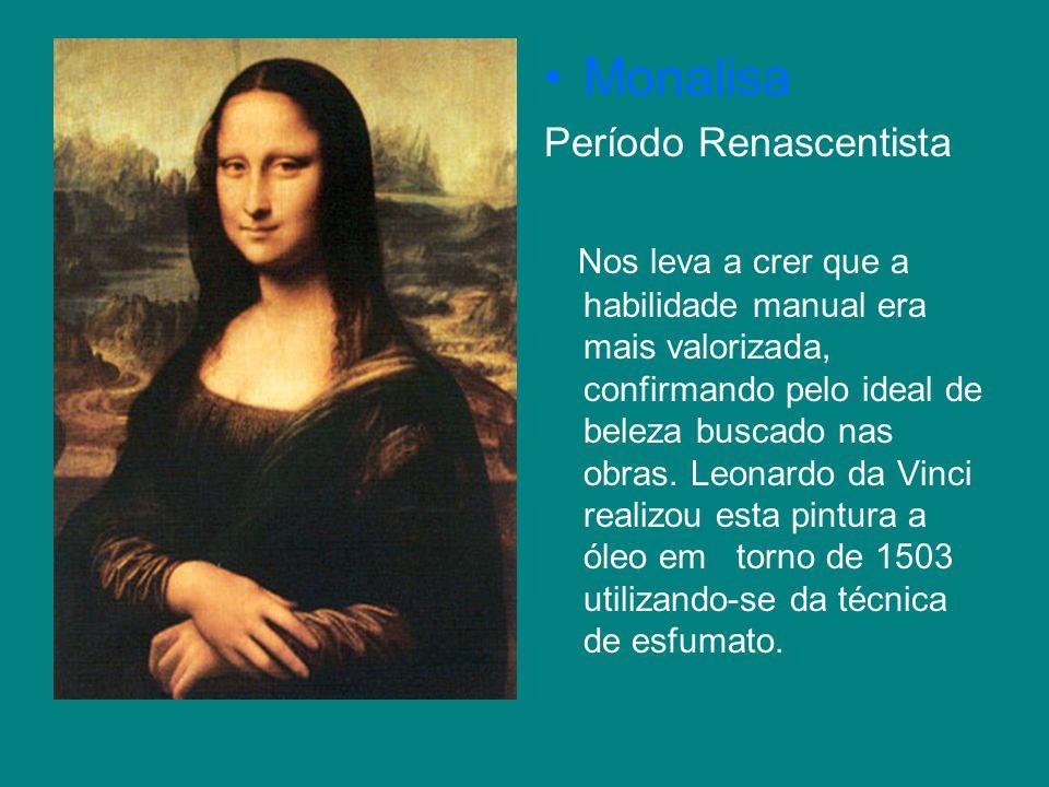 Monalisa Período Renascentista
