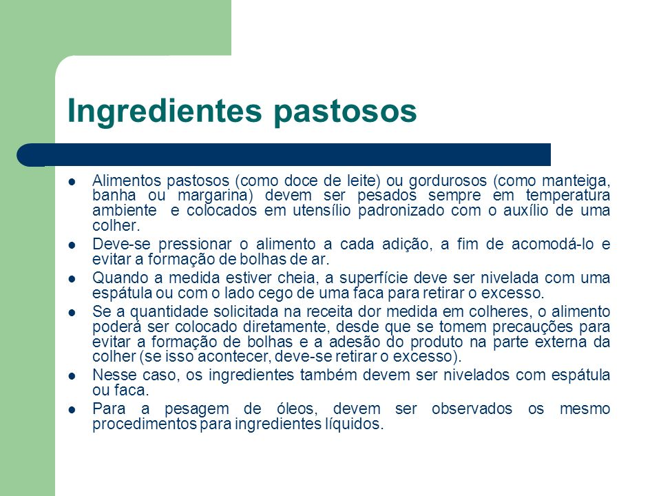 Ingredientes pastosos