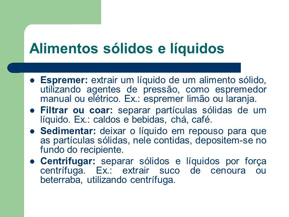 Alimentos sólidos e líquidos