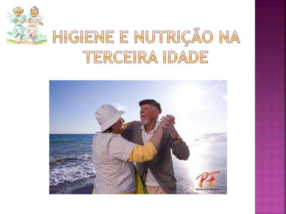 Higiene e nutrição na terceira idade