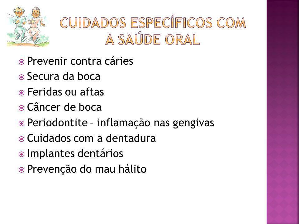Cuidados específicos com a saúde oral