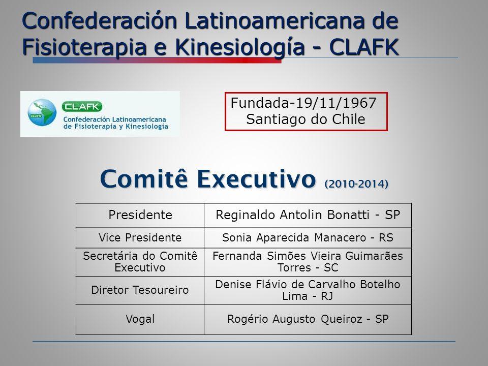 Comitê Executivo (2010-2014) Confederación Latinoamericana de