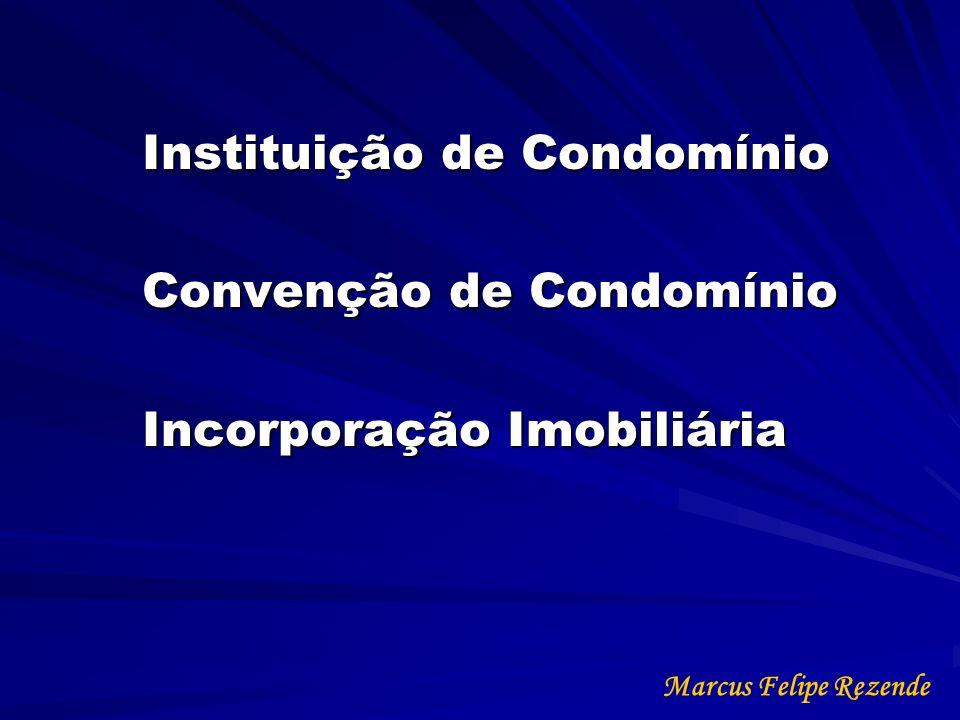 Instituição de Condomínio Convenção de Condomínio