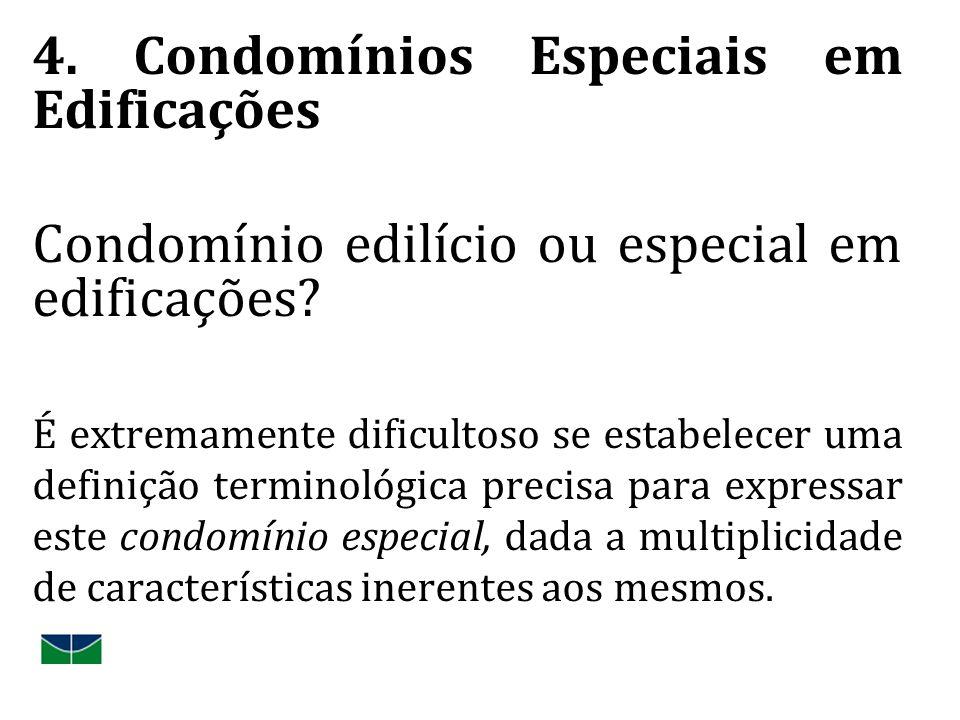 4. Condomínios Especiais em Edificações