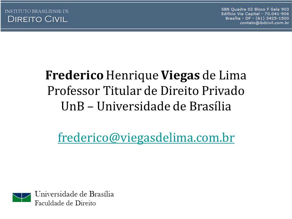 Frederico Henrique Viegas de Lima Professor Titular de Direito Privado